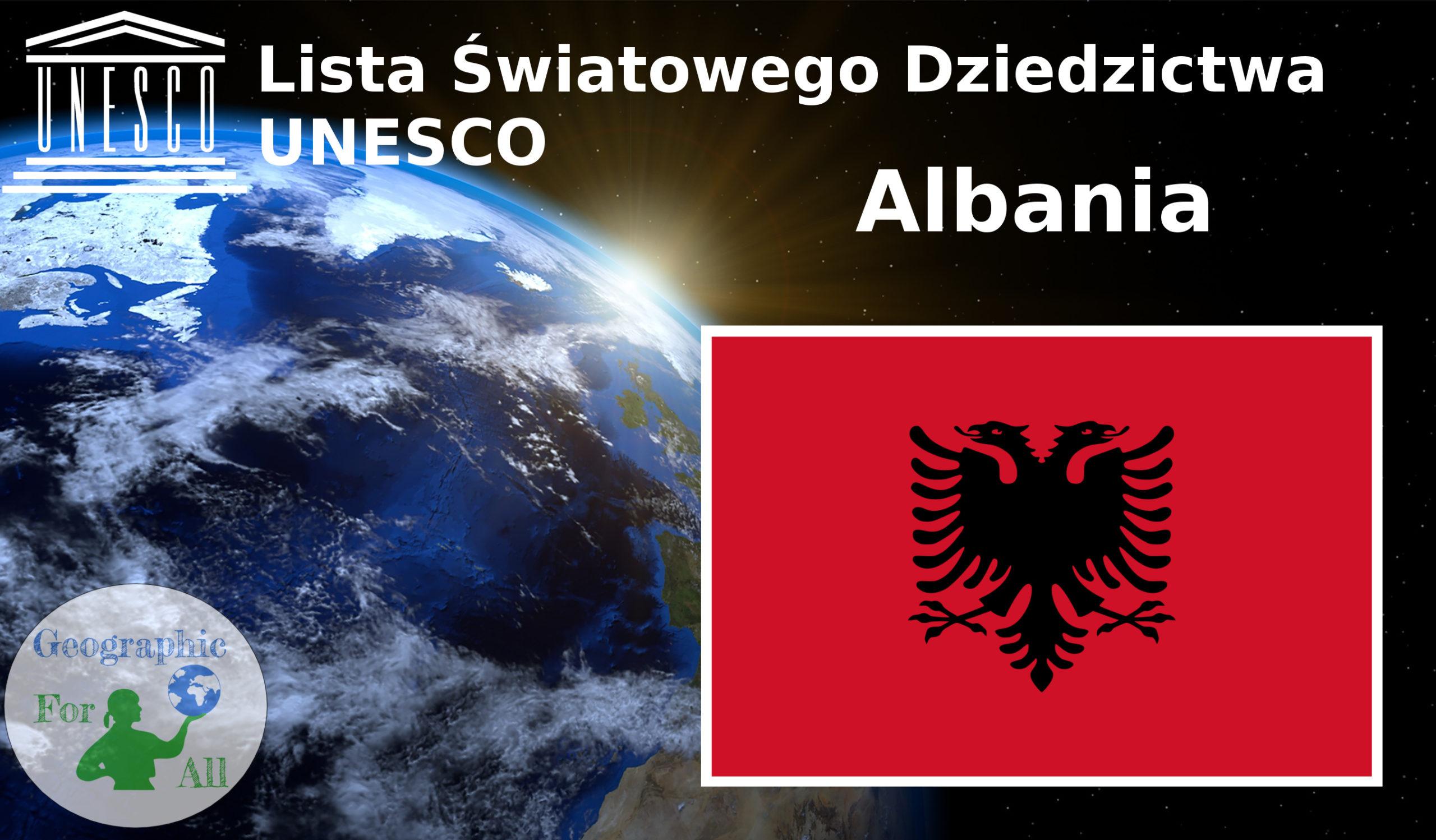Lista Światowego Dziedzictwa UNESCO Albania