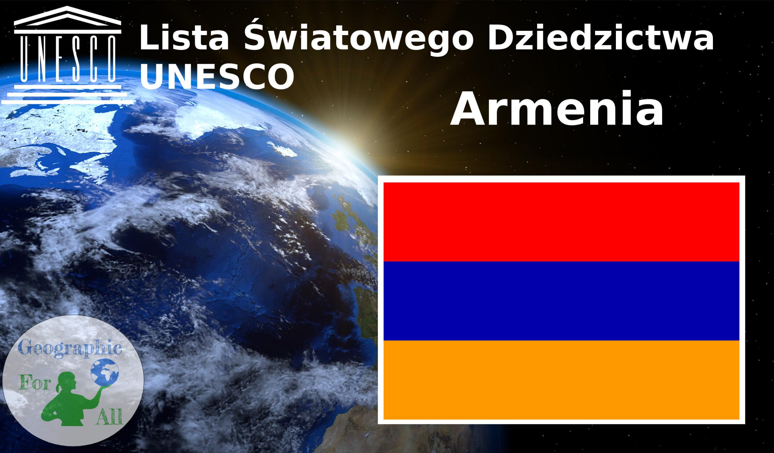 Lista Światowego Dziedzictwa UNESCO Armenia