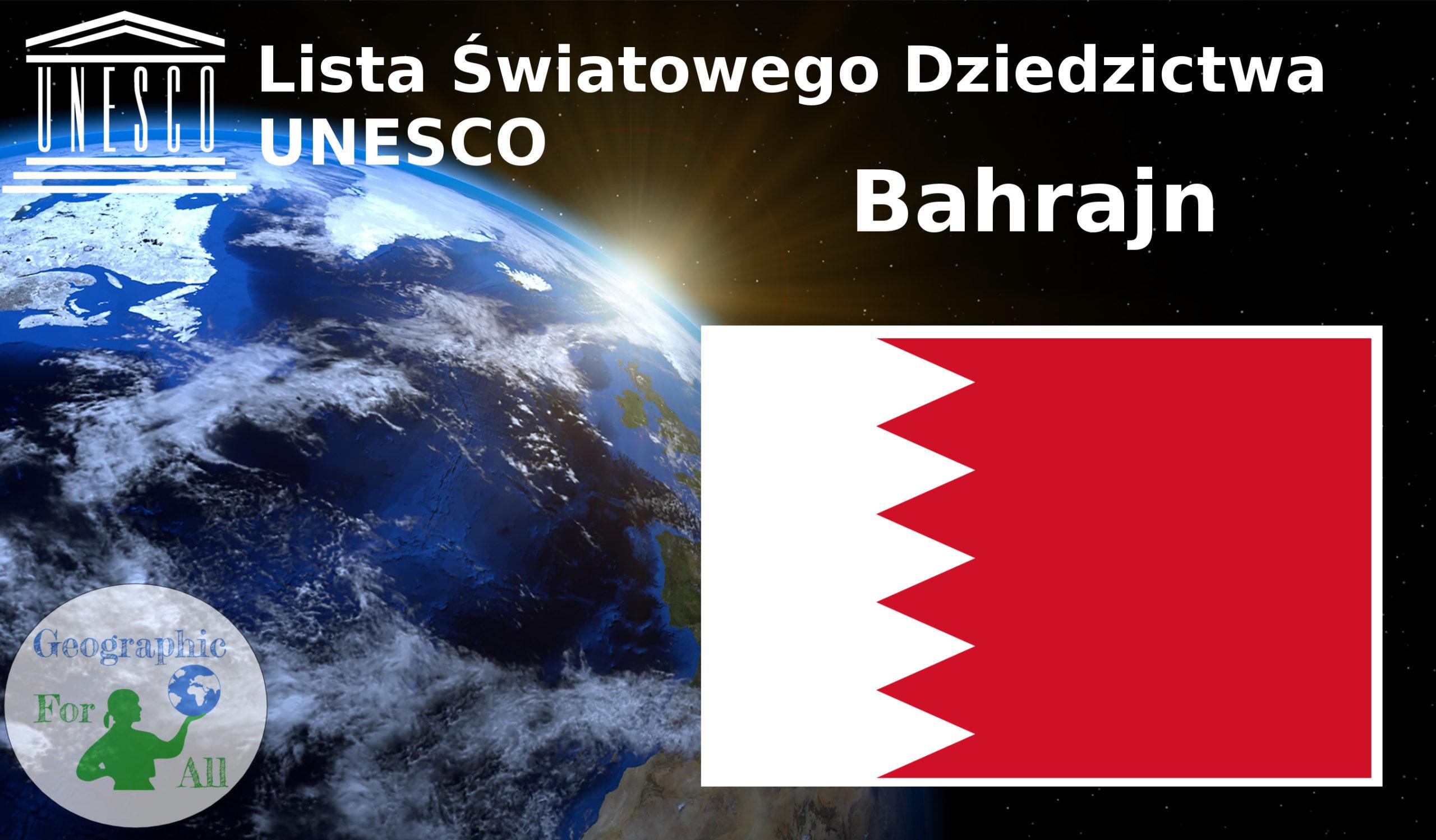 Lista Światowego Dziedzictwa UNESCO Bahrajn