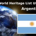 World Heritage List UNESCO Argentina