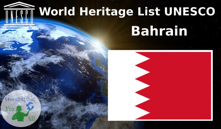World Heritage List UNESCO Bahrain