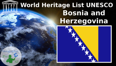 World Heritage List UNESCO Bosnia and Herzegovina