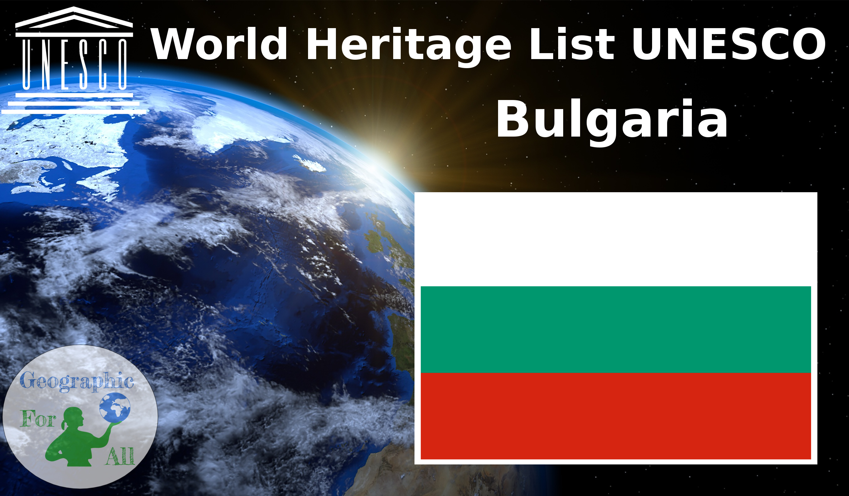 World Heritage List UNESCO Bulgaria
