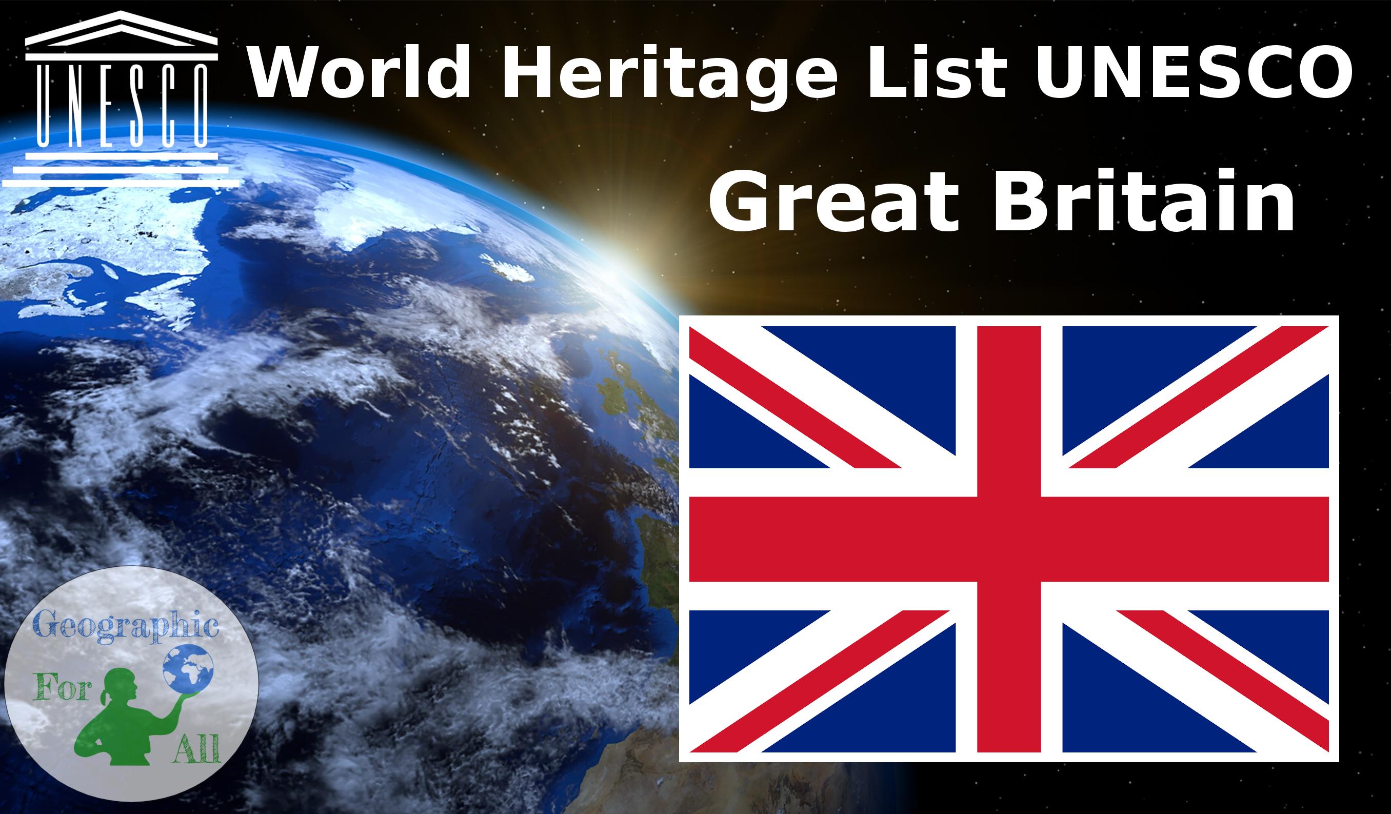 World Heritage List UNESCO - Great Britain