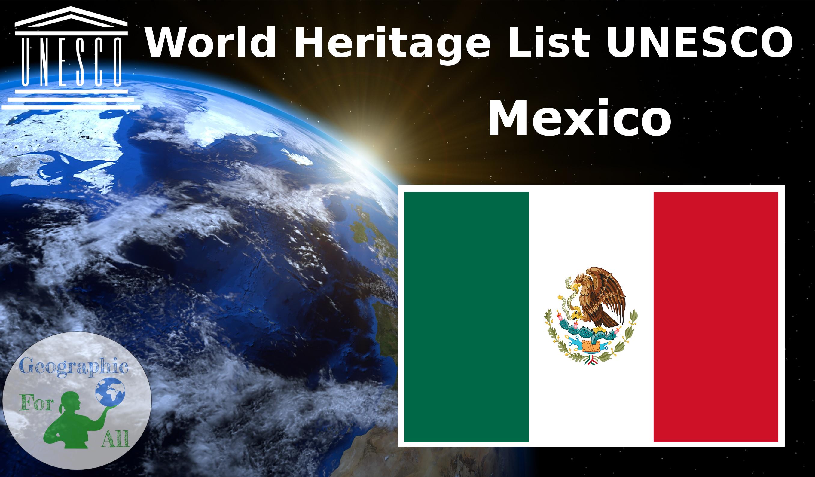 World Heritage List UNESCO - Mexico