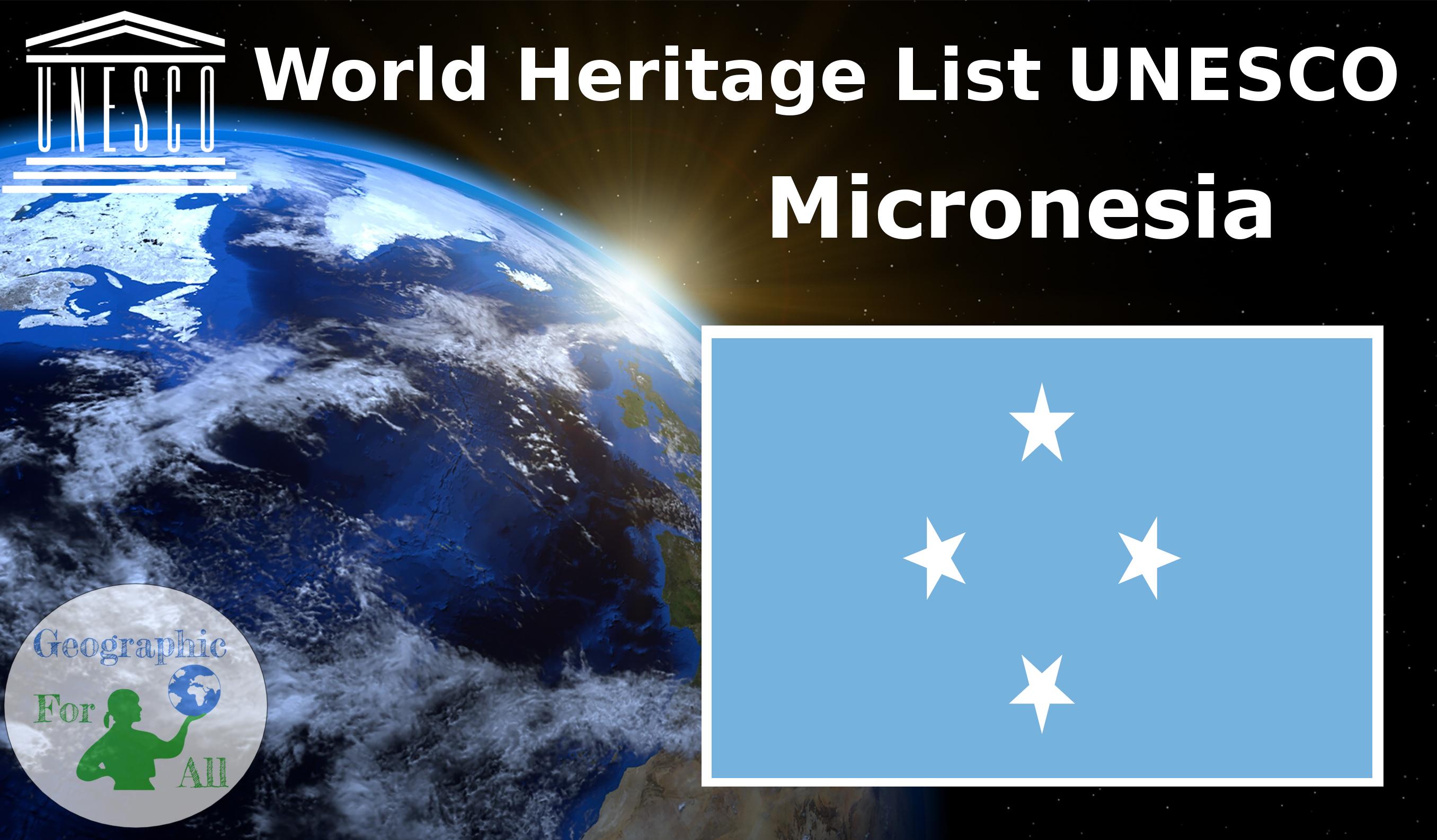 World Heritage List UNESCO - Micronesia
