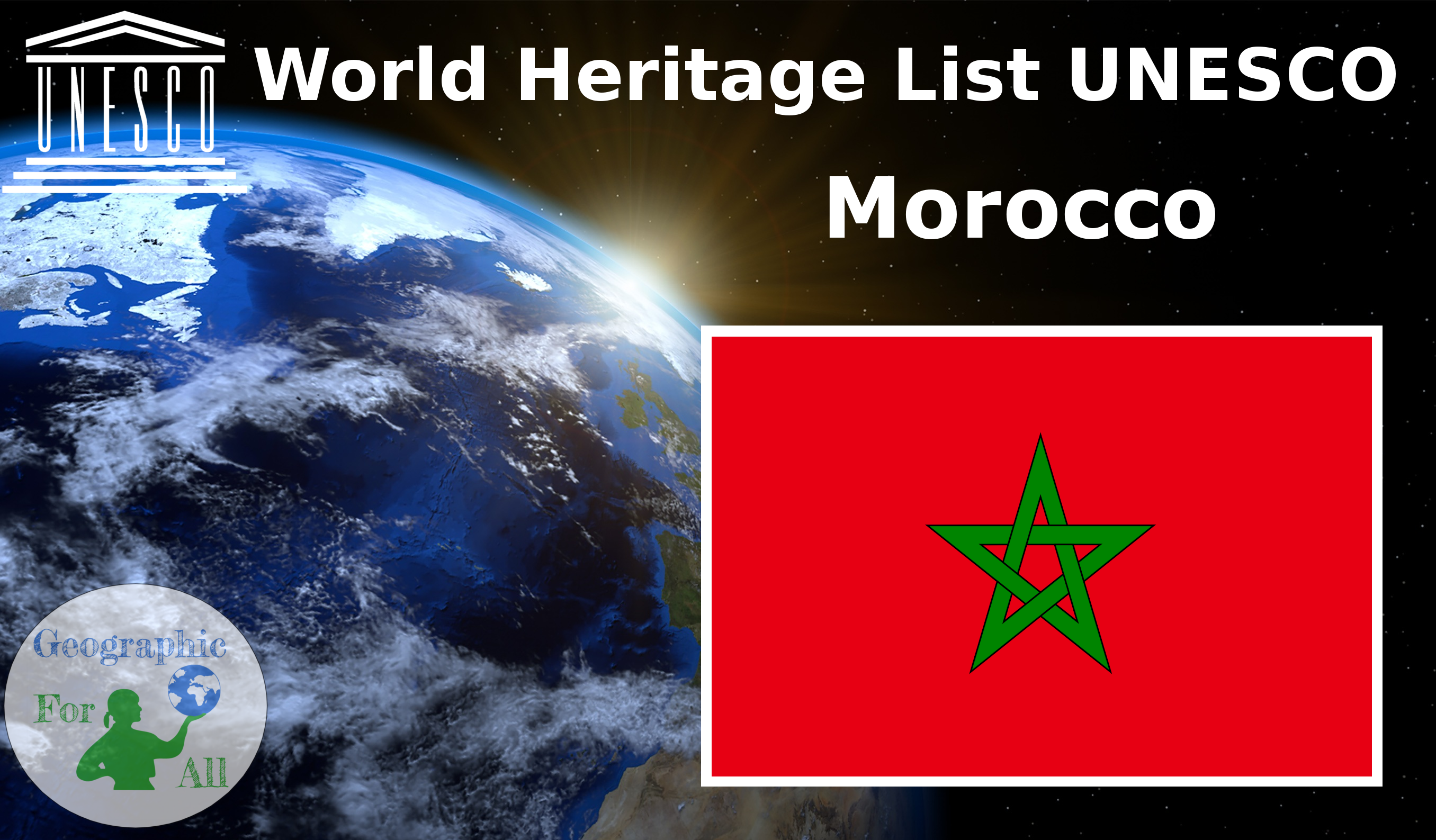 World Heritage List UNESCO - Morocco