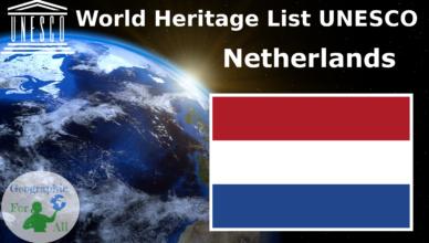 World Heritage List UNESCO - Netherlands