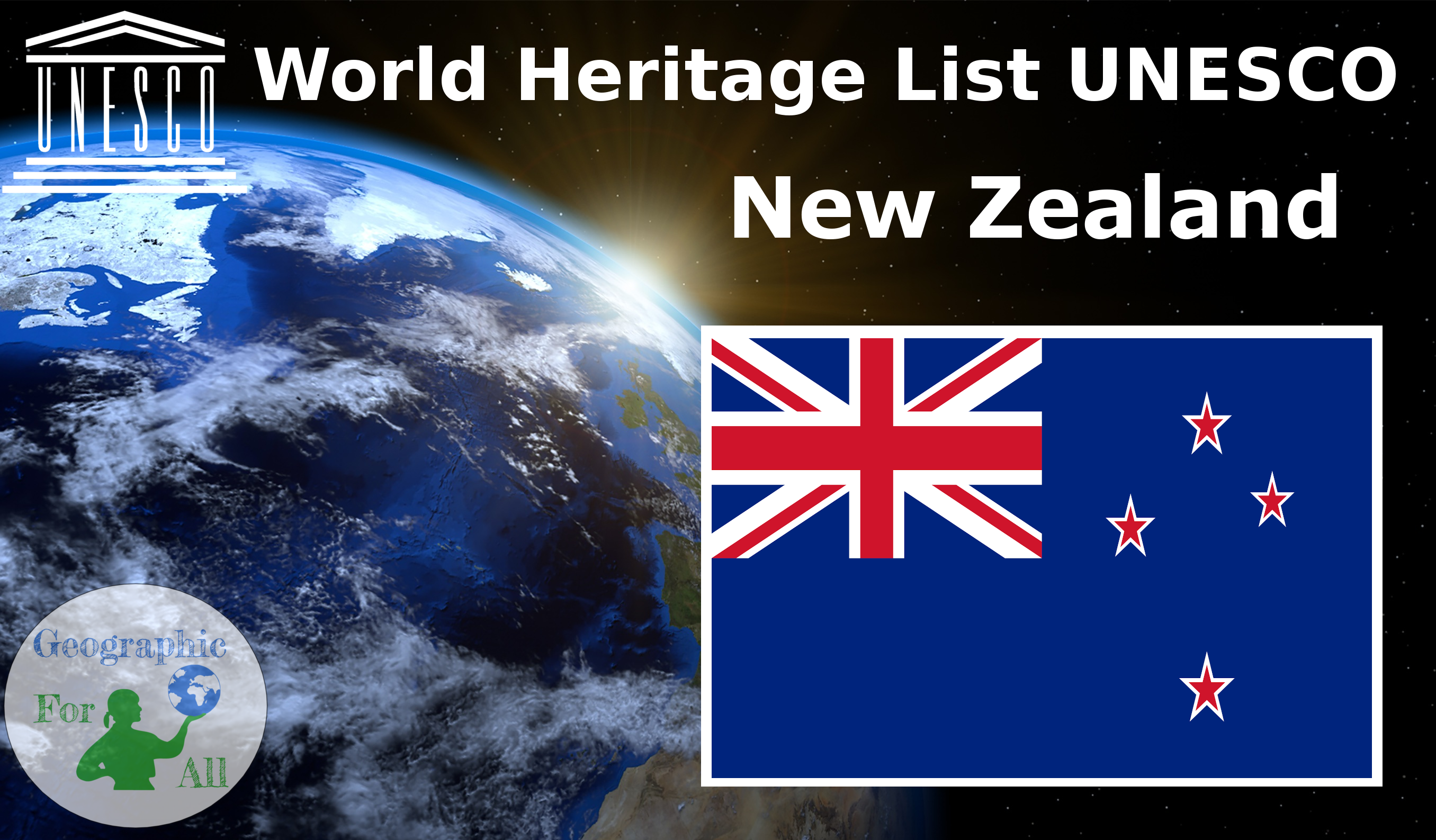 World Heritage List UNESCO - New Zealand