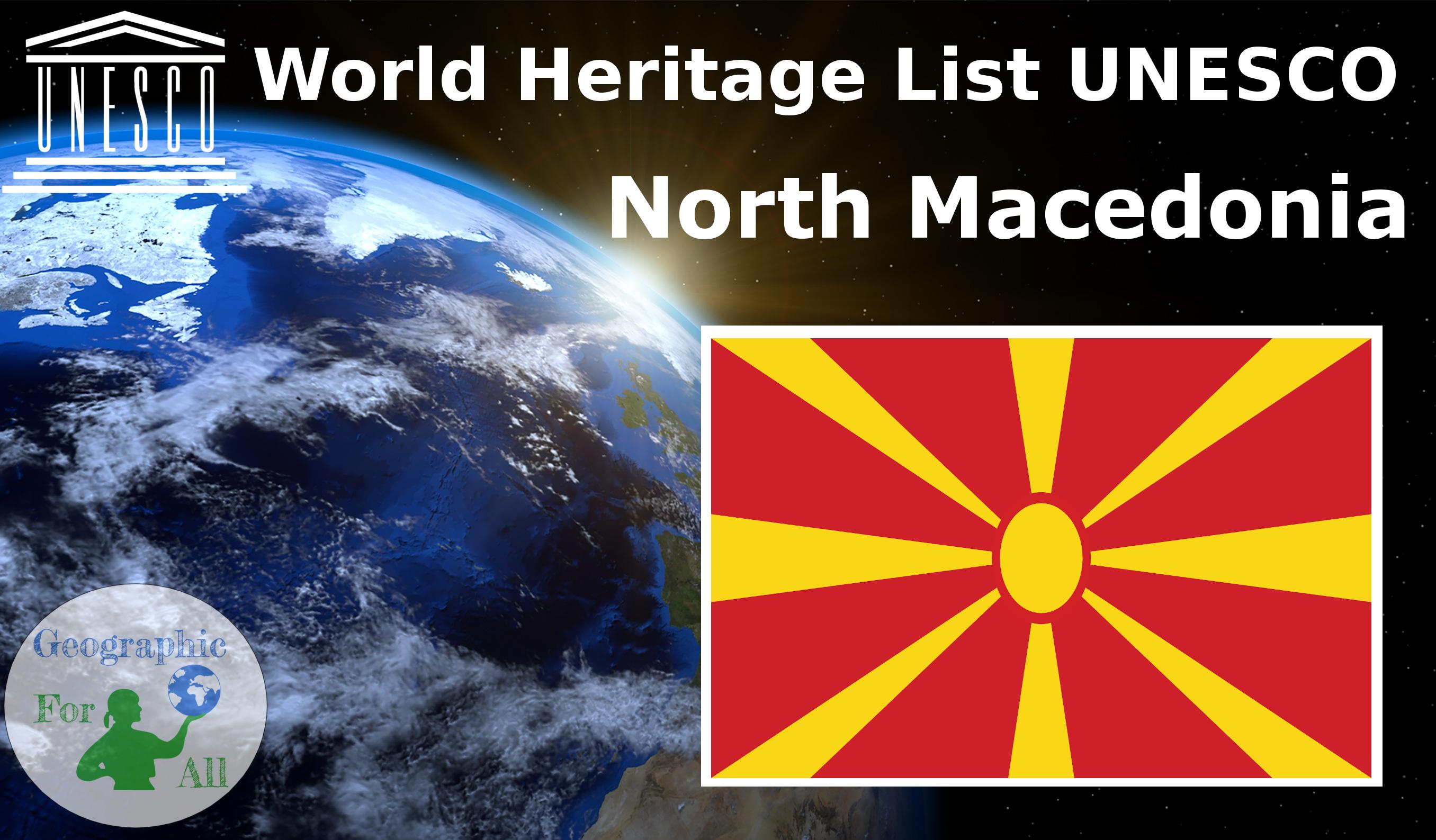 World Heritage List UNESCO - North Macedonia