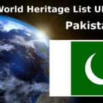 World Heritage List UNESCO - Pakistan