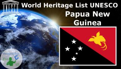 World Heritage List UNESCO - Papua New Guinea