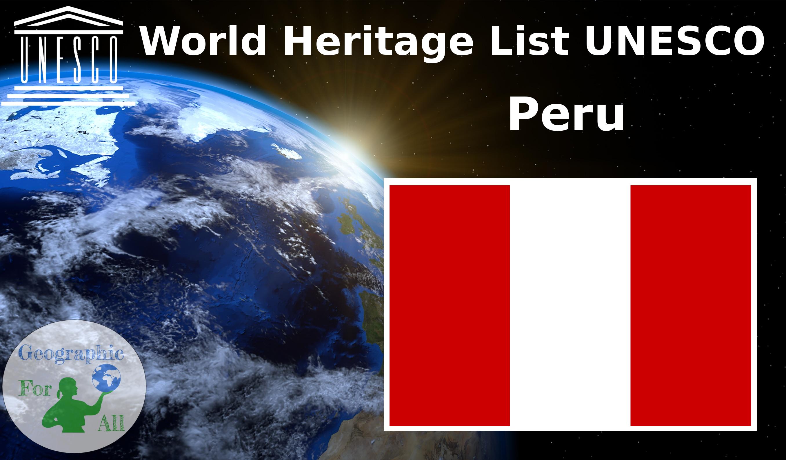 World Heritage List UNESCO - Peru