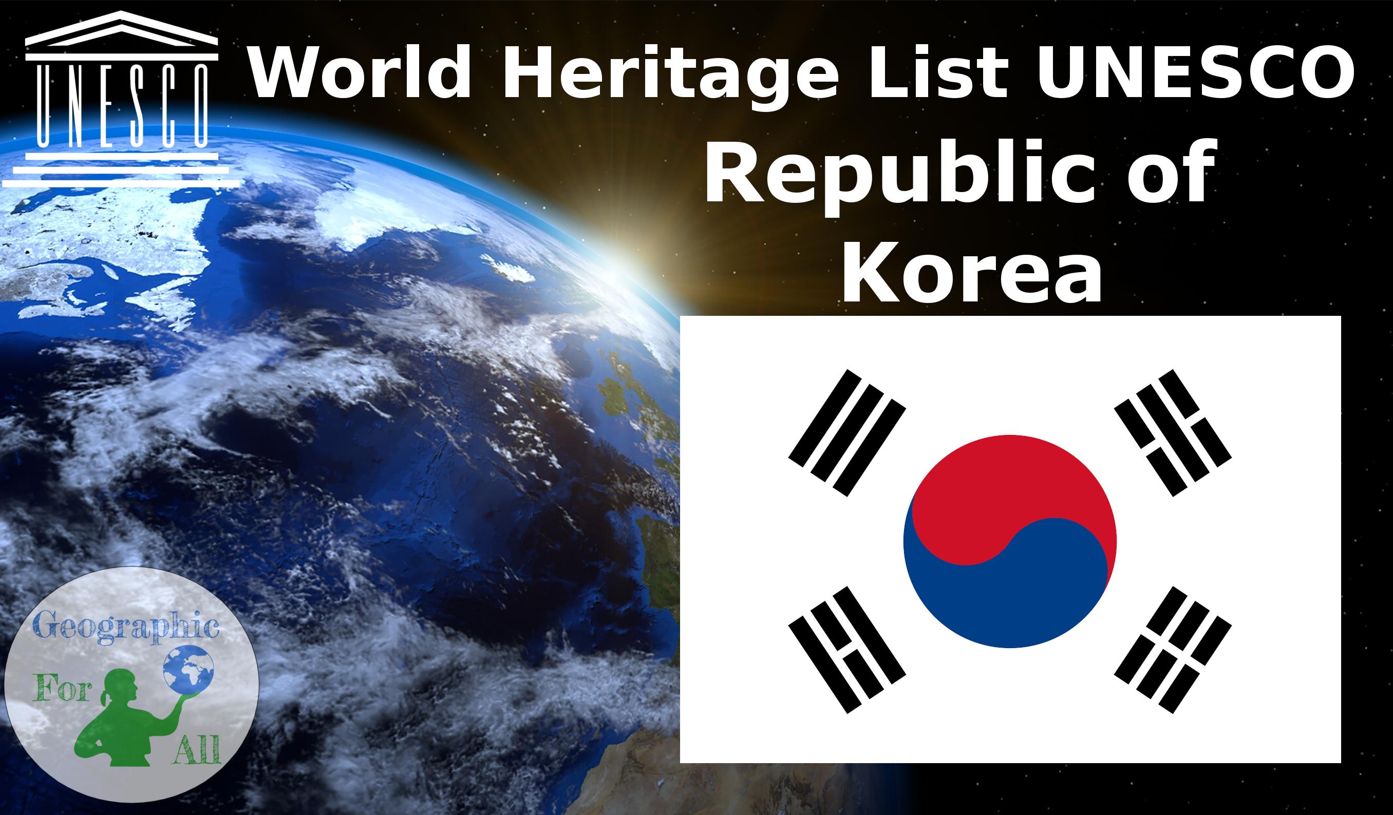 World Heritage List UNESCO - Republic of Korea
