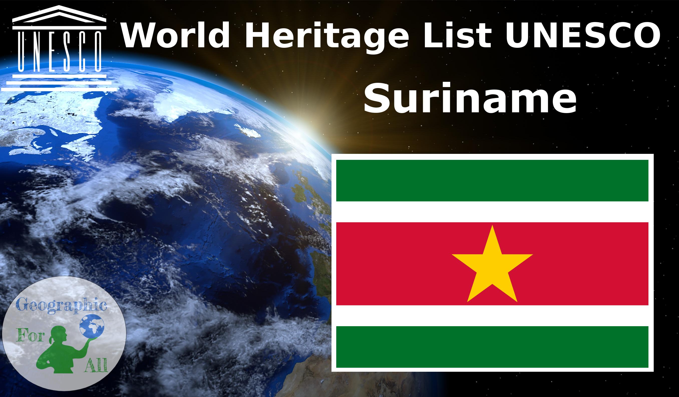 World Heritage List UNESCO - Suriname