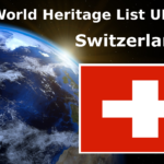 World Heritage List UNESCO Switzerland