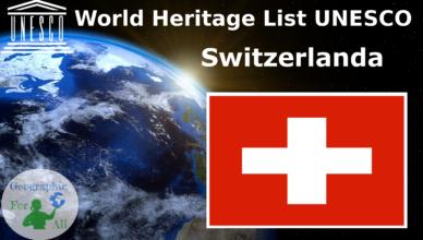 World Heritage List UNESCO - Switzerland