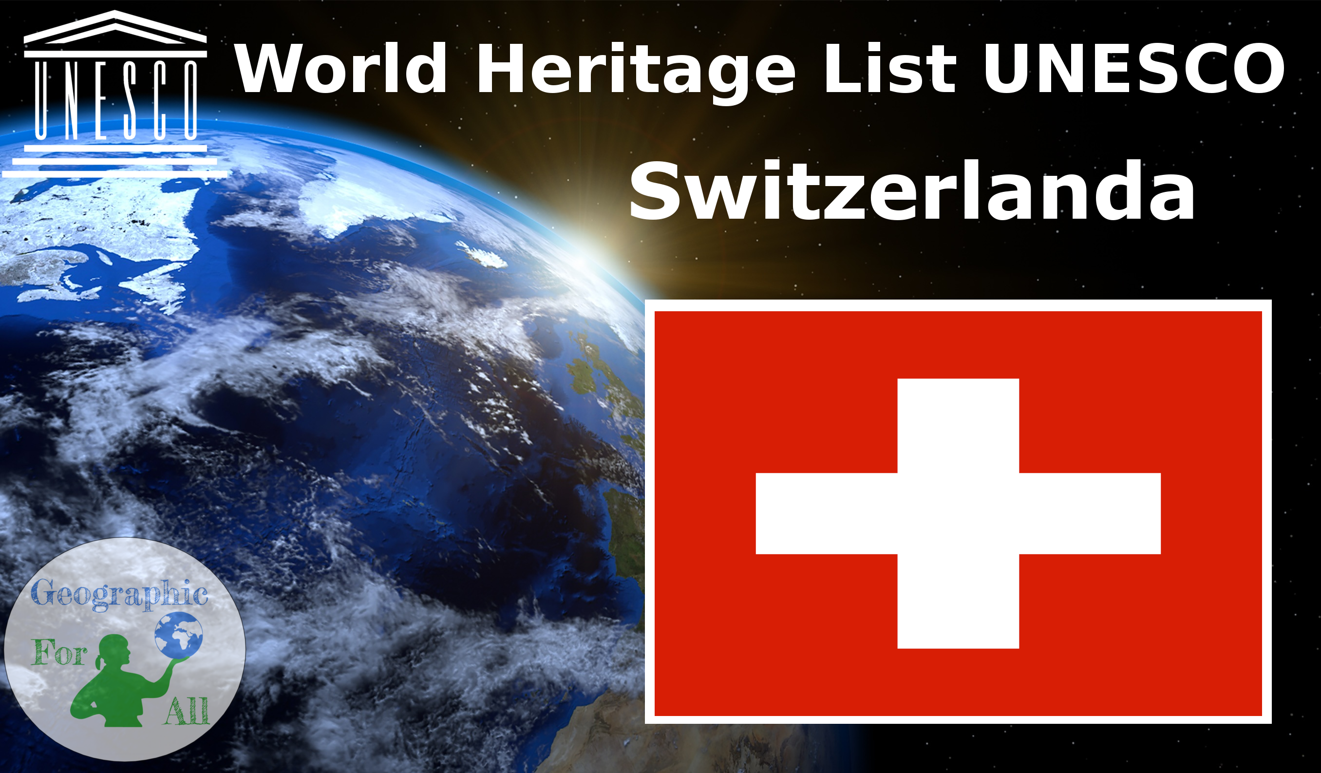 World Heritage List UNESCO - Switzerland
