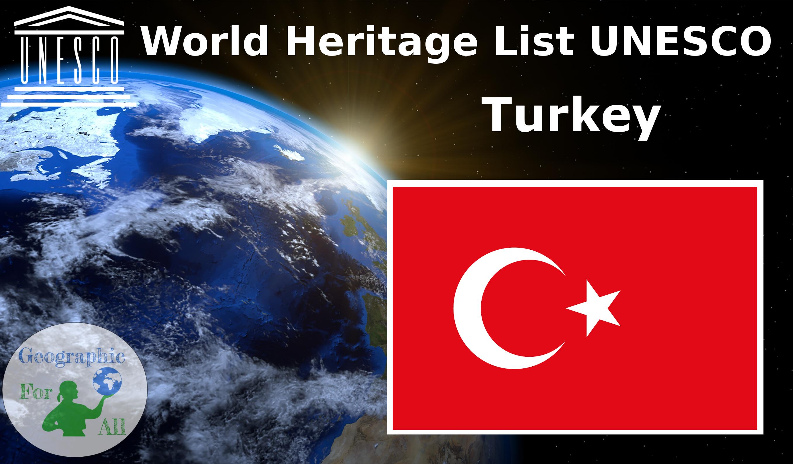 World Heritage List UNESCO - Turkey