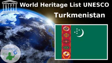 World Heritage List UNESCO - Turkmenistan