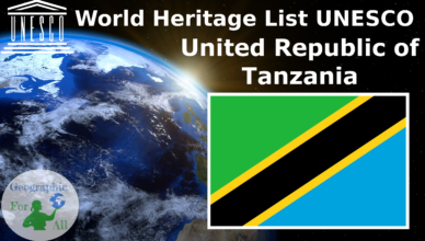 World Heritage List UNESCO - United Republic of Tanzania