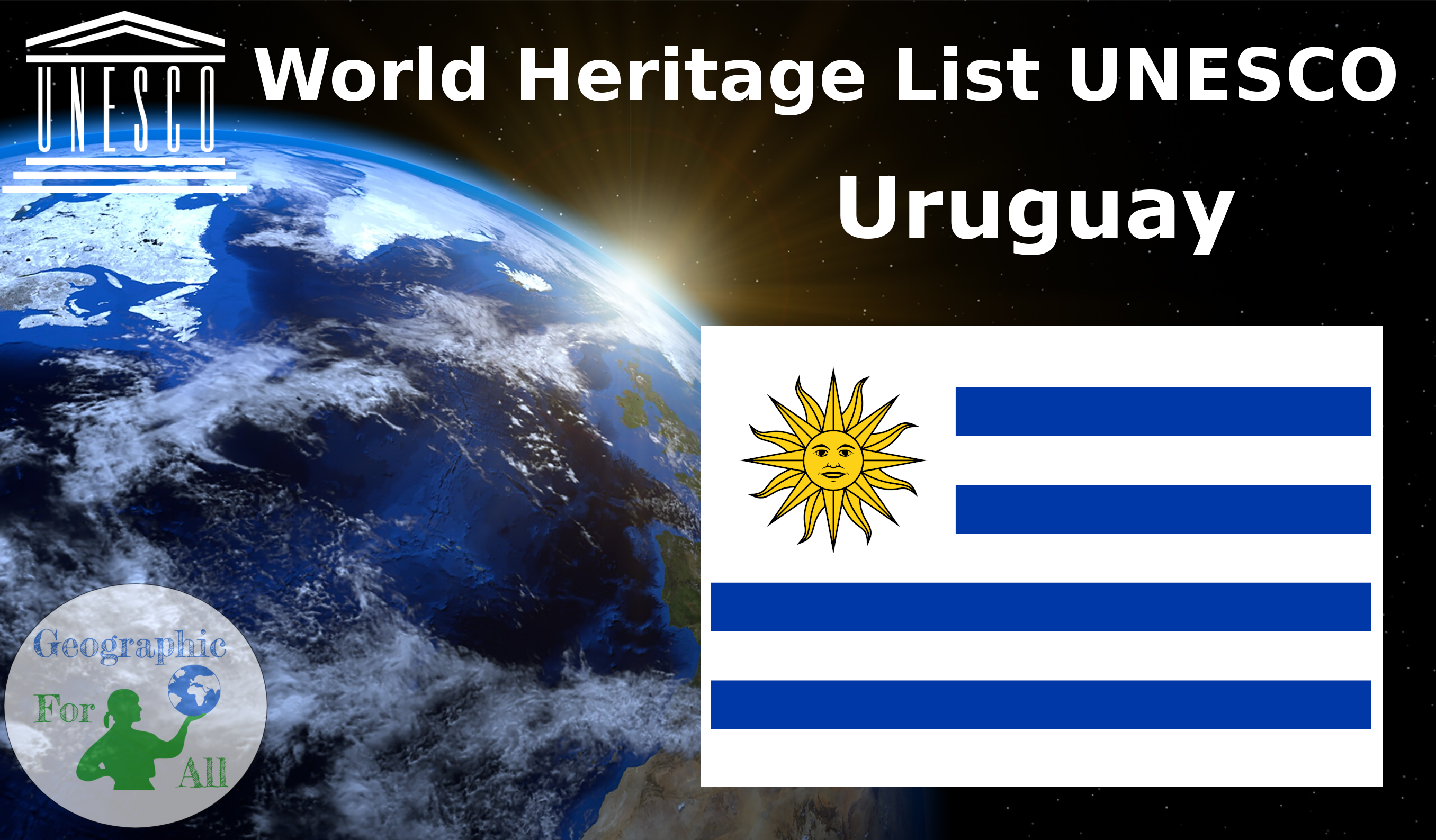World Heritage List UNESCO - Uruguay