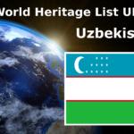 World Heritage List UNESCO Uzbekistan