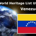 World Heritage List UNESCO Venezuela (Bolivarian Republic of)