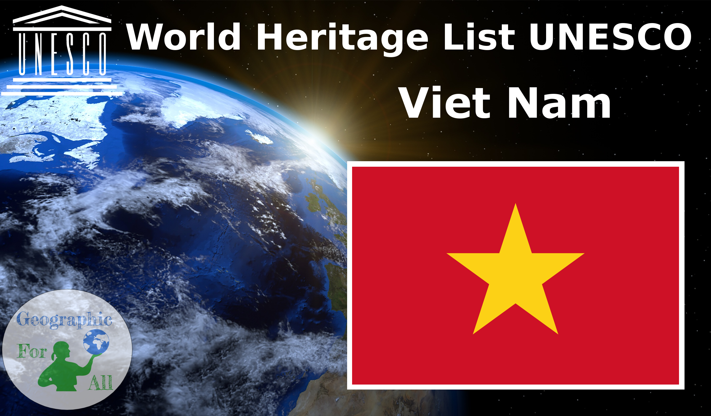 World Heritage List UNESCO - Viet Nam