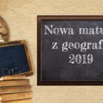 Matura zgeografii 2019  – arkusz iodpowiedzi