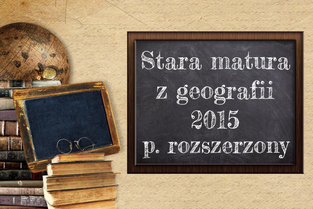 matura 2021 geografia poziom rozszerzony odpowiedzi